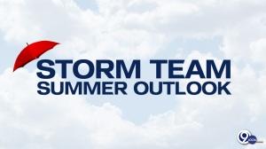 Storm Team Summer Outlook